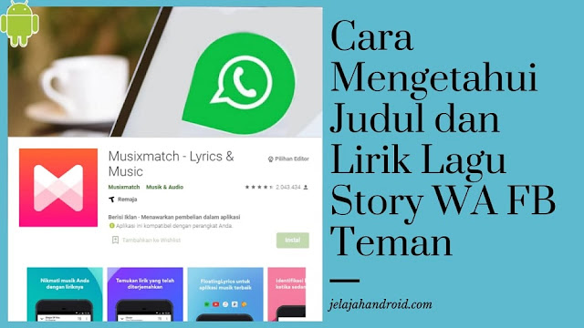 Cara Mengetahui Judul dan Lirik Lagu Story WA FB Teman