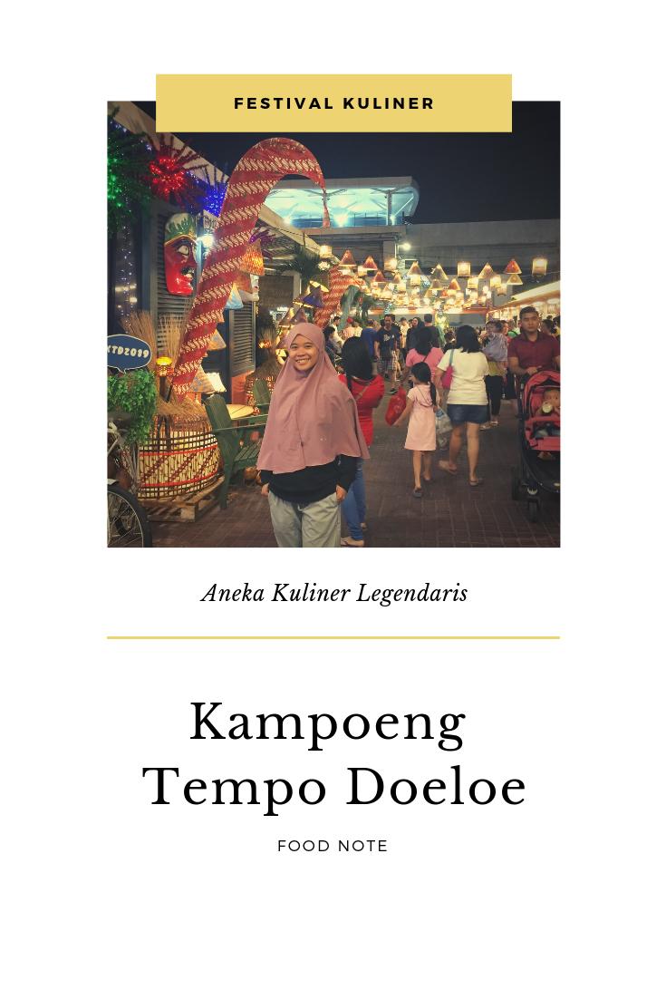 Aneka Kuliner Kampoeng Tempo Doeloe