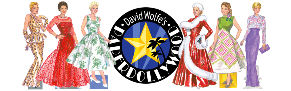 David Wolfe's Paperdollywood Blog