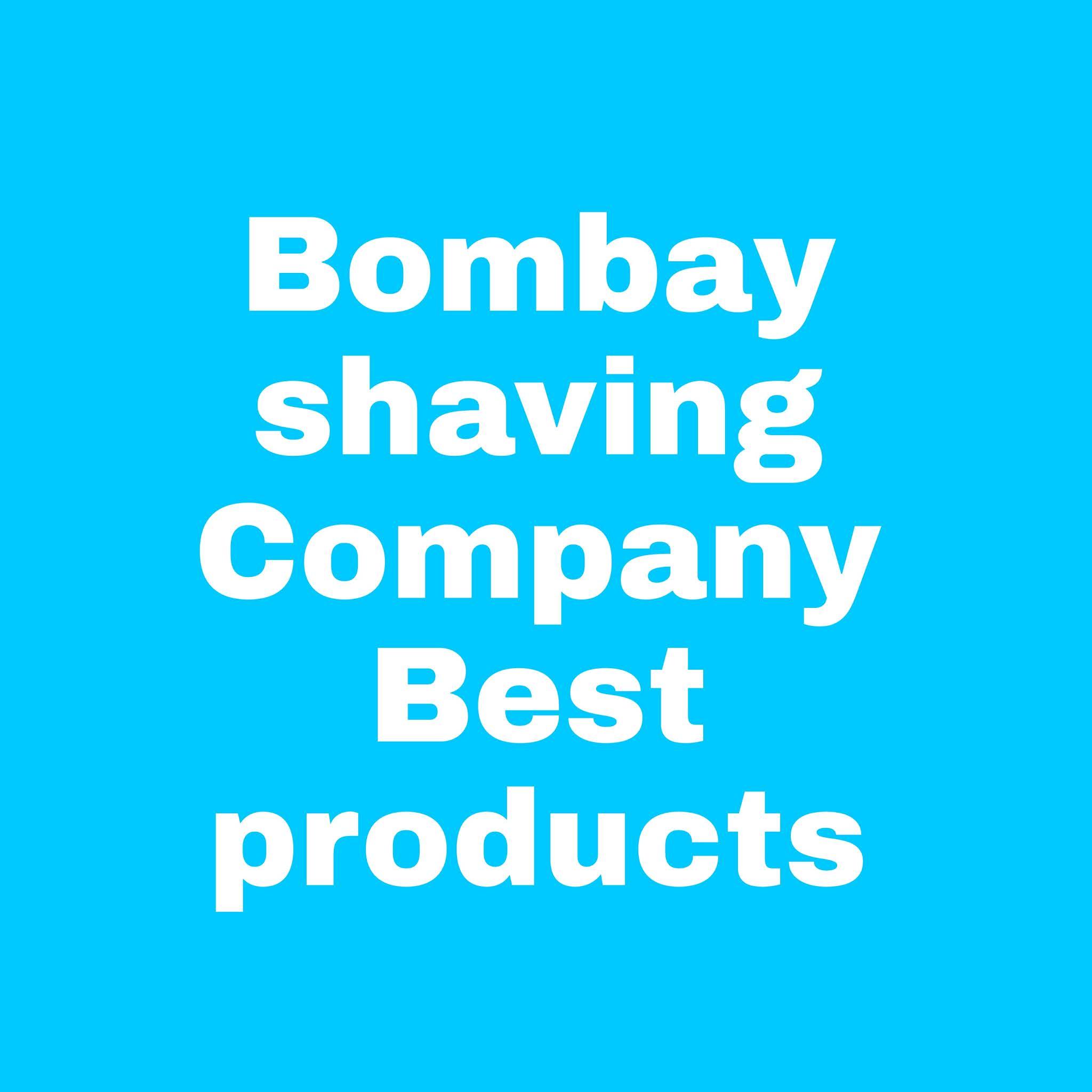 Best Bombay Shaving Company Products 2021