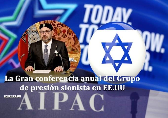 Marruecos participa por primera vez en Conferencia anual del AIPAC en busca de apoyo para su tesis en el Sáhara Occidental.