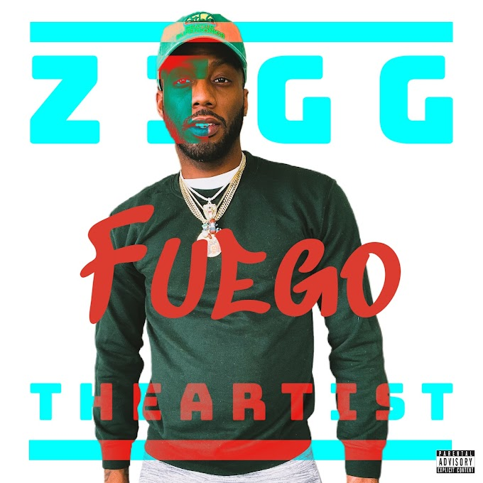 """Listen to """"Fuego"""" By Zigg TheArtist"""