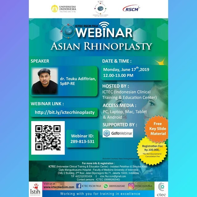 Webinar Asian Rhinoplasty  Senin, 17 Juni 2019 (12.00-13.00 WIB) ICTEC RSCM FKUI Supported by GoToWebinar