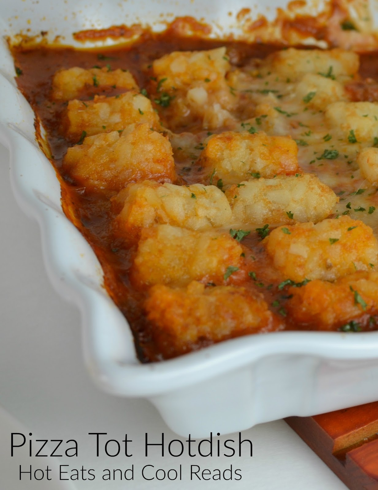 Hot Eats and Cool Reads: Pizza Tater Tot Hotdish Recipe