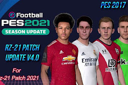 RZ Patch Season 2021 AIO + Update V4 - PES 2017