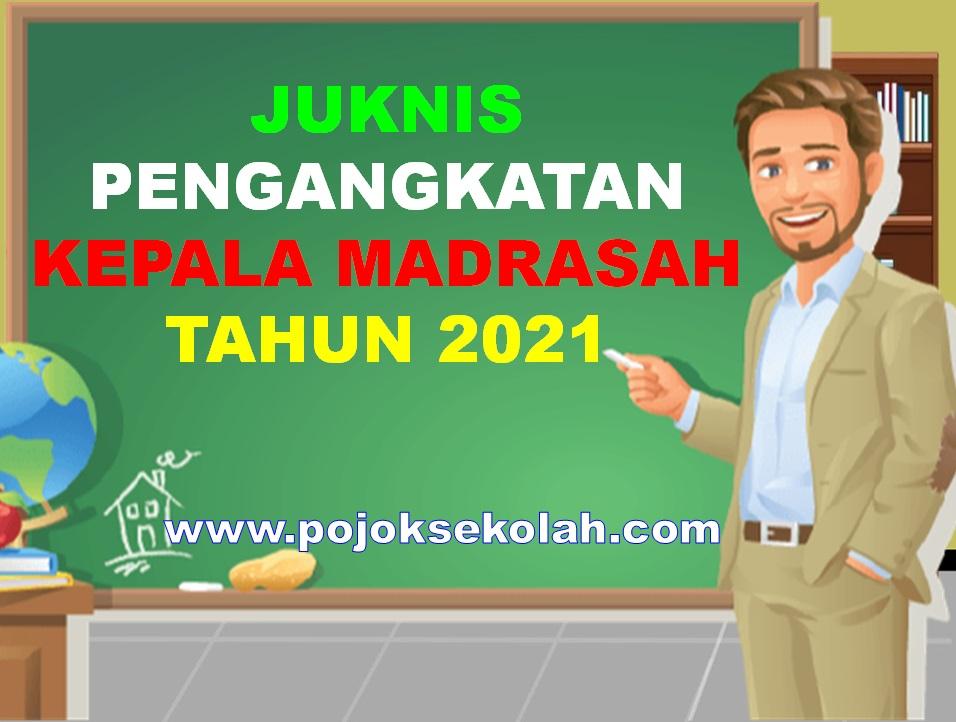 Juknis Pengangkatan Kepala Madrasah