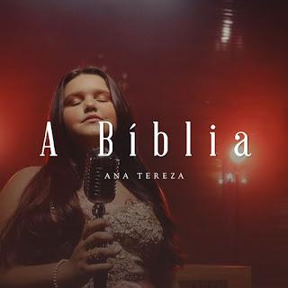 Baixar Música Gospel A Bíblia - Ana Tereza Mp3