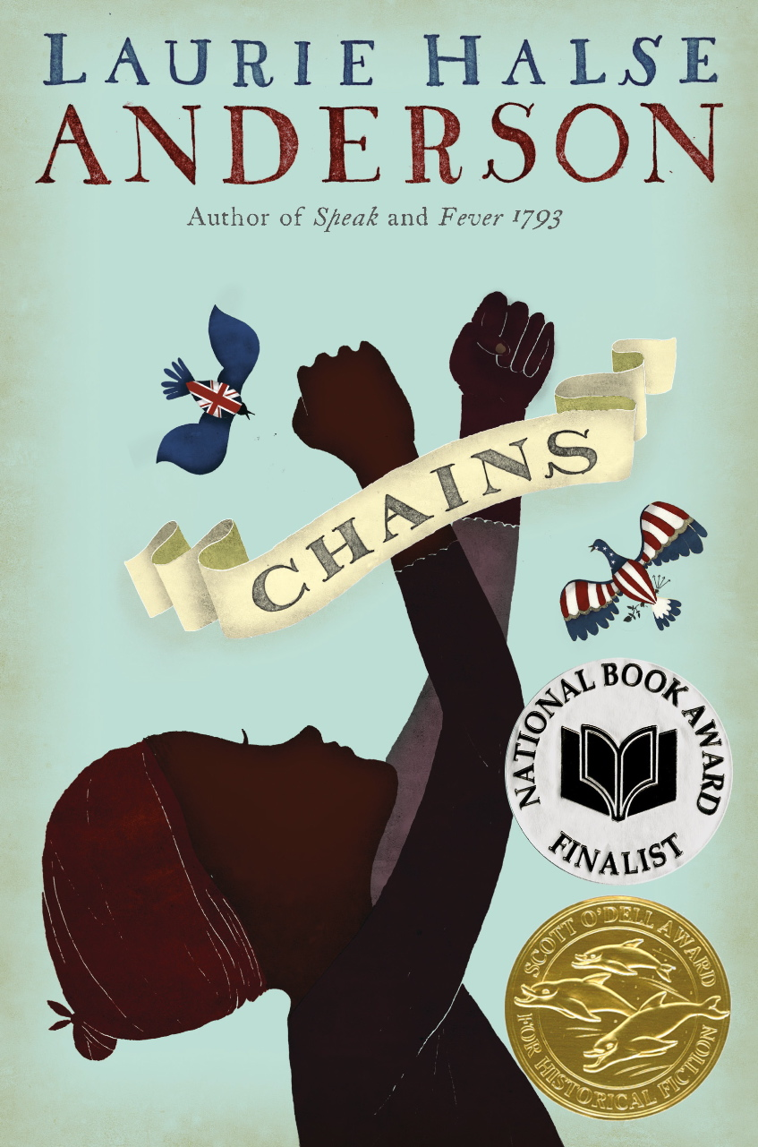 """""""Chains"""" by Laurie Halse Anderson"""