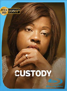 Custody (2016) HD [1080p] Latino [GoogleDrive] SilvestreHD