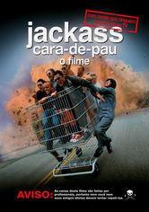 Jackass Cara-de-pau: O Filme – Dublado