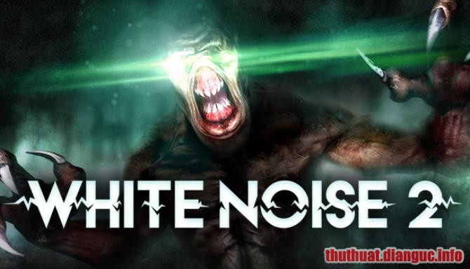 Download Game White Noise 2 Full Crack