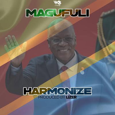 Audio  | Harmonize - Magufuli MP3 | Download