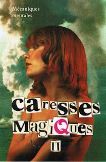 Caresses Magiques II - Mécaniques mentales