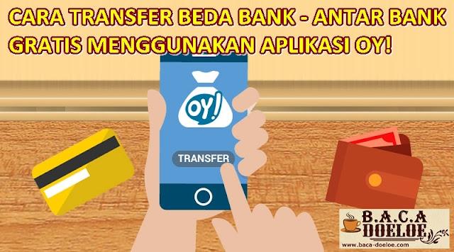 Cara Transfer Antar Bank Gratis di Aplikasi OY Terbaru , Info Cara Transfer Antar Bank Gratis di Aplikasi OY Terbaru , Informasi Cara Transfer Antar Bank Gratis di Aplikasi OY Terbaru , Tentang Cara Transfer Antar Bank Gratis di Aplikasi OY Terbaru , Berita Cara Transfer Antar Bank Gratis di Aplikasi OY Terbaru , Berita Tentang Cara Transfer Antar Bank Gratis di Aplikasi OY Terbaru , Info Terbaru Cara Transfer Antar Bank Gratis di Aplikasi OY Terbaru , Daftar Informasi Cara Transfer Antar Bank Gratis di Aplikasi OY Terbaru , Informasi Detail Cara Transfer Antar Bank Gratis di Aplikasi OY Terbaru , Cara Transfer Antar Bank Gratis di Aplikasi OY Terbaru  dengan Gambar Image Foto Photo, Cara Transfer Antar Bank Gratis di Aplikasi OY Terbaru  dengan Video Vidio, Cara Transfer Antar Bank Gratis di Aplikasi OY Terbaru  Detail dan Mengerti, Cara Transfer Antar Bank Gratis di Aplikasi OY Terbaru  Terbaru Upgrade, Informasi Cara Transfer Antar Bank Gratis di Aplikasi OY Terbaru  Lengkap Detail dan Upgrade, Cara Transfer Antar Bank Gratis di Aplikasi OY Terbaru  di Internet, Cara Transfer Antar Bank Gratis di Aplikasi OY Terbaru  di Online, Cara Transfer Antar Bank Gratis di Aplikasi OY Terbaru  Paling Lengkap Upgrade, Cara Transfer Antar Bank Gratis di Aplikasi OY Terbaru  menurut Baca Doeloe Badoel, Cara Transfer Antar Bank Gratis di Aplikasi OY Terbaru  menurut situs https://baca-doeloe.com/, Informasi Tentang Cara Transfer Antar Bank Gratis di Aplikasi OY Terbaru  menurut situs blog https://baca-doeloe.com/ baca doeloe, info berita fakta Cara Transfer Antar Bank Gratis di Aplikasi OY Terbaru  di https://baca-doeloe.com/ bacadoeloe, cari tahu mengenai Cara Transfer Antar Bank Gratis di Aplikasi OY Terbaru , situs blog membahas Cara Transfer Antar Bank Gratis di Aplikasi OY Terbaru , bahas Cara Transfer Antar Bank Gratis di Aplikasi OY Terbaru  lengkap di https://baca-doeloe.com/, panduan pembahasan Cara Transfer Antar Bank Gratis di Aplikasi OY Terbaru , baca informasi sep