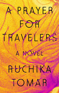 review of A Prayer for Travelers by Ruchika Tomar
