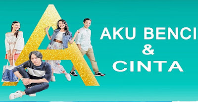 Download Film A: Aku, Benci, dan Cinta (2017) Full Movies