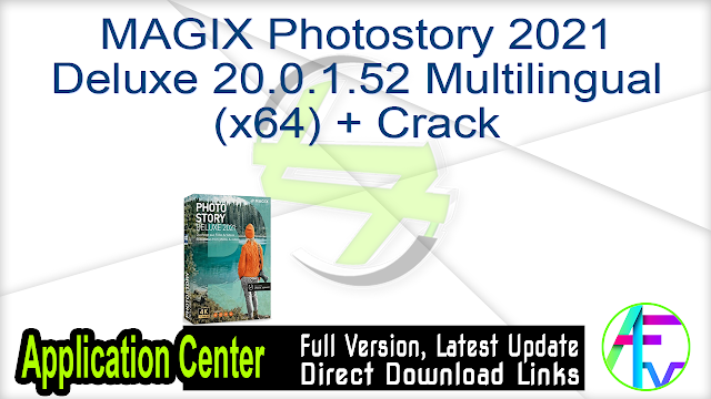 MAGIX Photostory 2021 Deluxe 20.0.1.52 Multilingual (x64) + Crack