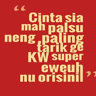 Kata Mutiara Cinta Lucu Bahasa Sunda