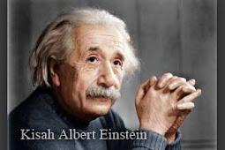 Kisah Albert Einstein -Bagian Akhir