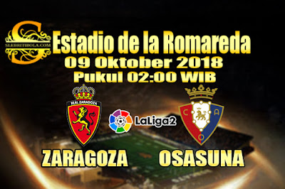 Judi Bola Dan Casino Online - Prediksi Pertandingan Liga Segunda Spanyol Zaragoza Vs Osasuna 09 Oktober 2018