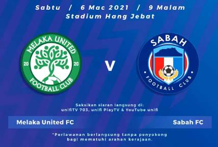 Live Streaming Melaka United vs Sabah Liga Super 6.3.2021
