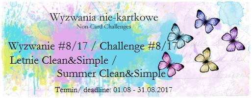 Wyzwanie do 31.08.2017 roku