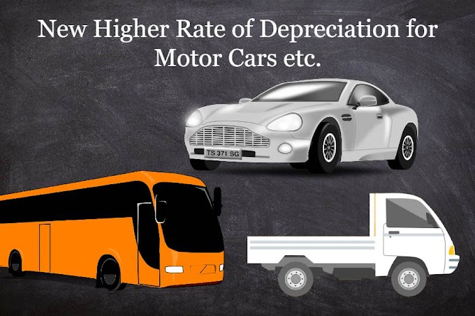 New Higher Rate of Depreciation on Motor Car
