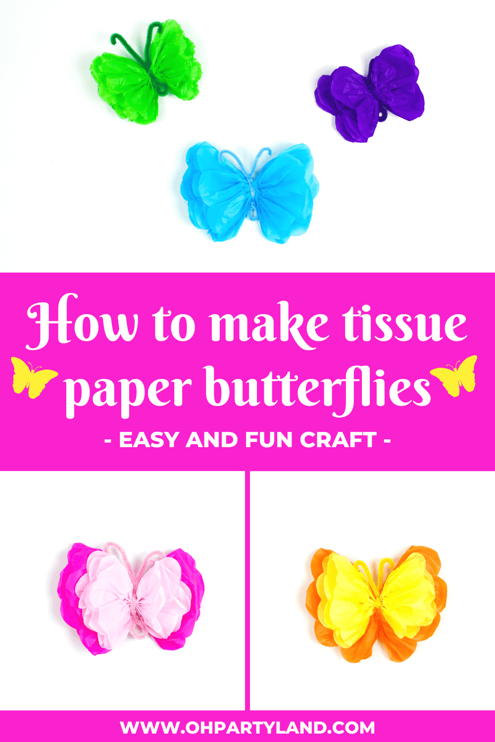 how to make tissue paper butterflies