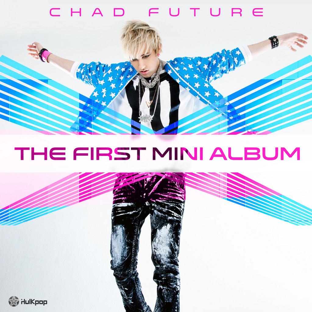 [EP] Chad Future – The First Mini Album