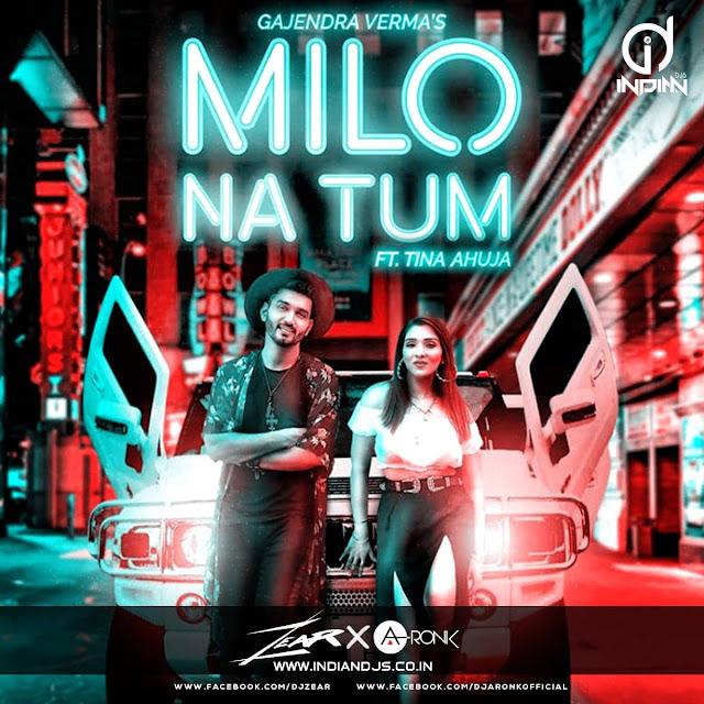 Milo Na Tum Remix