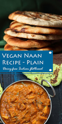 Vegan Naan Recipe - Plain, Dairy-free Indian flatbread