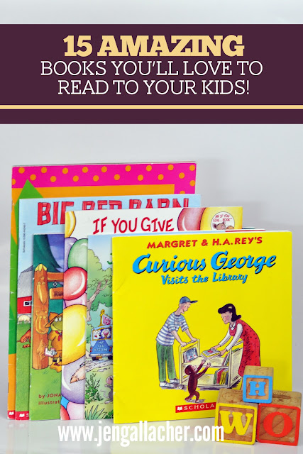 15 Amazing Books to Read to Your Children from www.jengallacher.com #childrensbooks #booklist #booksforkids