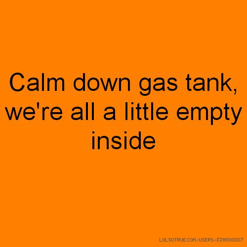 empty gas tank quotes