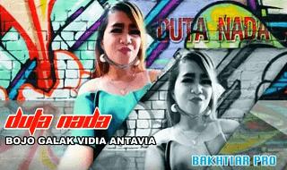 Bojo Galak - Vidia Antavia - Duta Nada Baktiar Lorok 2017