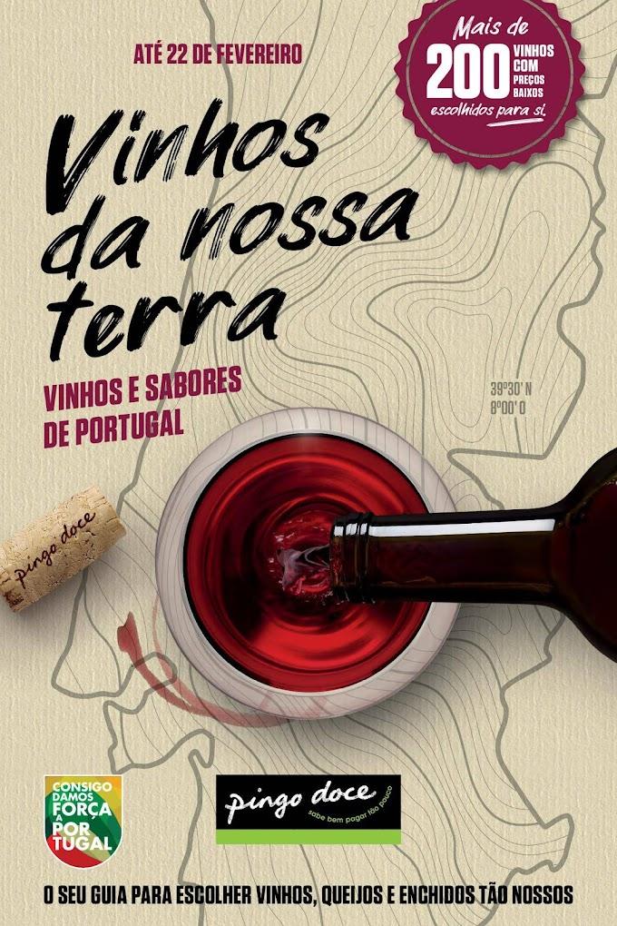 """Folheto Pingo Doce - """"Vinhos da Nossa Terra""""- grande variedade de Vinhos de qualidade, um Brinde de Norte a Sul de Portugal até 22 fevereiro"""