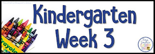 KINDERGARTEN WEEK THREE THEMES AND LESSONS #FernSmithsClassroomIdeas