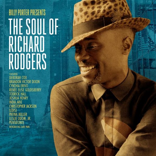 Billy Porter - Billy Porter Presents:The Soul Of Richard Rogers [2017]