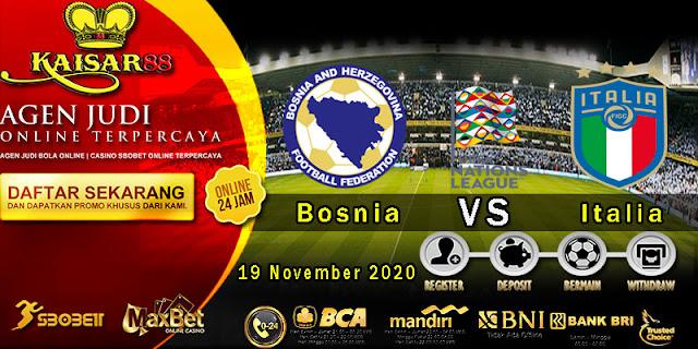 Prediksi Bola Terpercaya Ajang UEFA Nations Bosnia vs Italy 19 November 2020