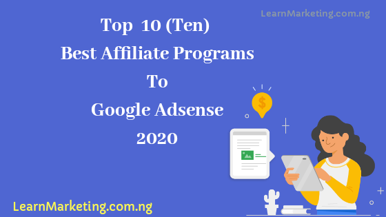 Top 10 (Ten) Best Highest Paying Affiliate Programs 2020