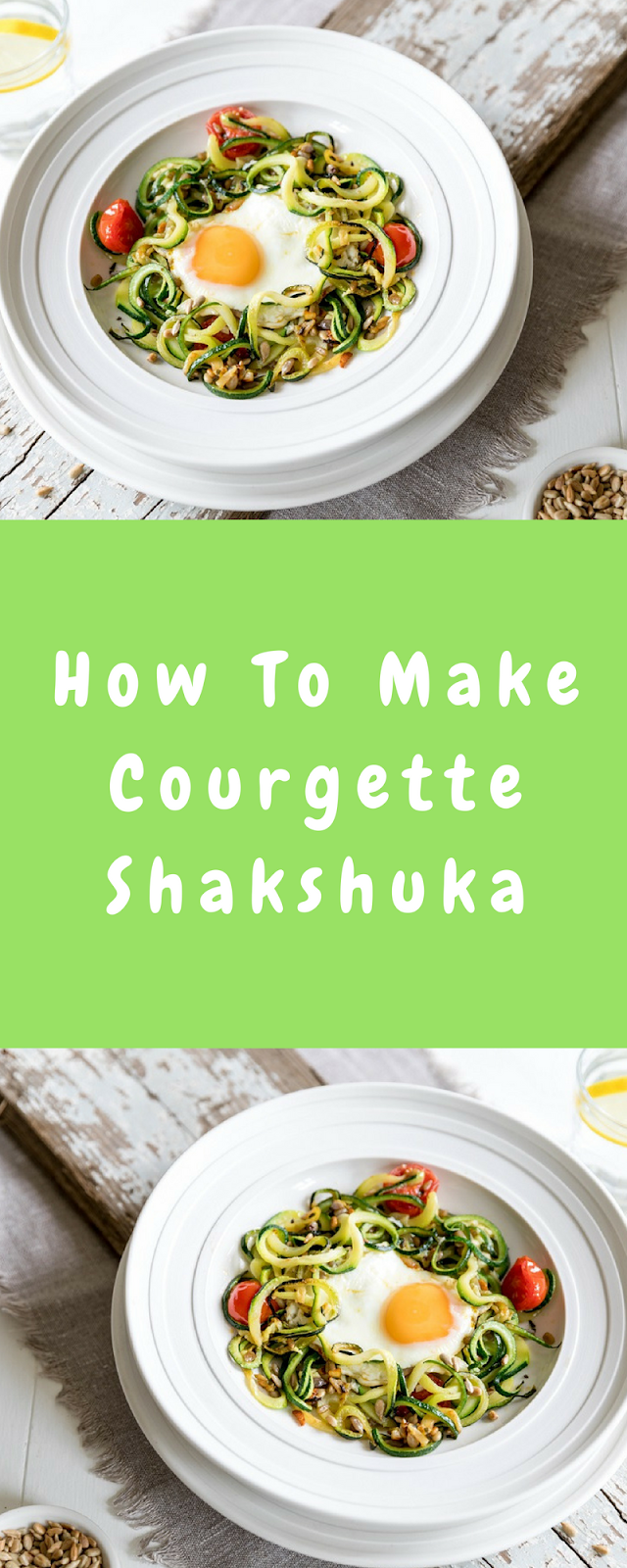 Courgette Shakshuka: Love Your Gut