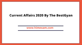 Current Affairs 2020 By The BestGyan