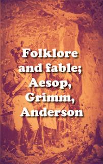 Aesop, Grimm, Andersen