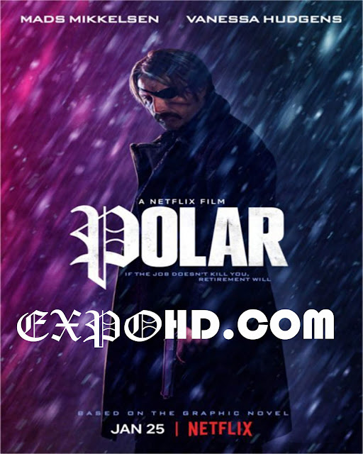 Polar 2019 Subtitles HD 1080p |BluRay 720p | HDRip x265 [Watch & Download]