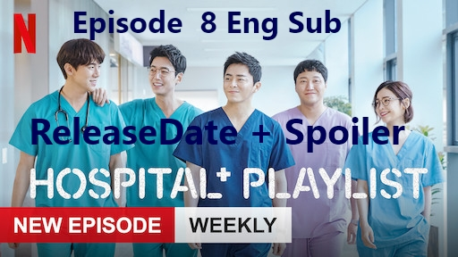 hospital play list ep 1-23-4-5-6-7-8-9-10-11-12 Watch online eng sub
