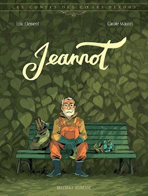 """couverture de """"LEs contes des coeurs perdus T4 Jeannot"""" par Loic Prigent et Carole Maurel chez Delcourt"""