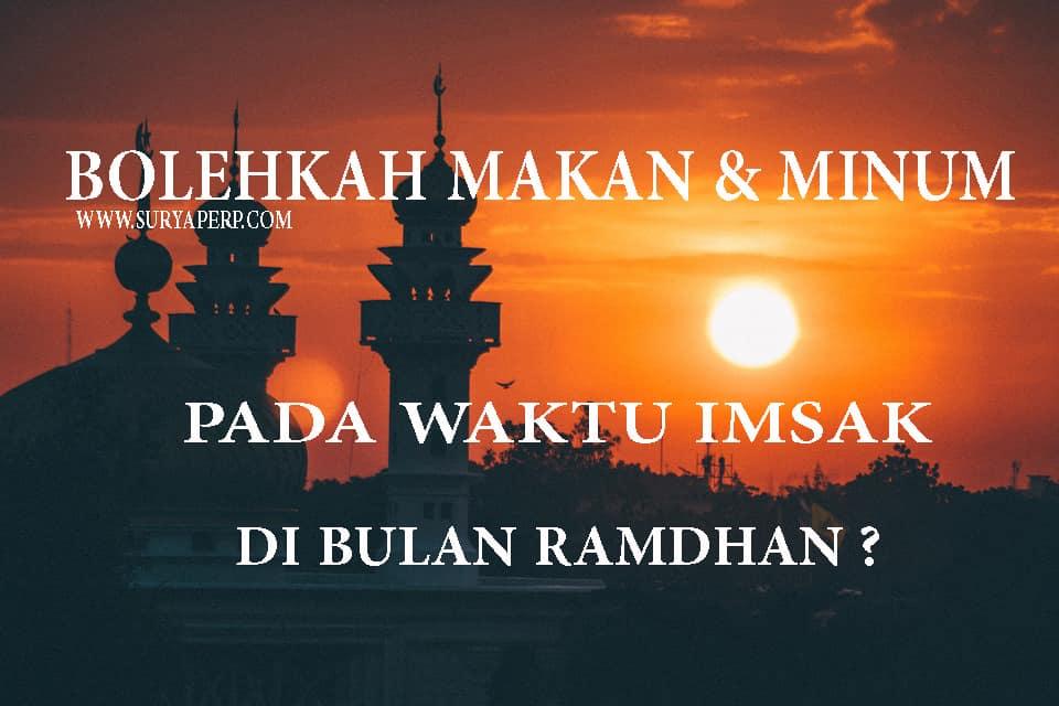 dalam jadwal resmi ramadhan, imsak ditetapkan waktunya selama 15 menit sebelum adzan subuh, apakah ada di ajarkan di agama islam ?