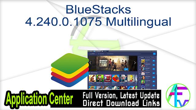 BlueStacks 4.240.0.1075 Multilingual