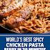 World's Best Spicy Chicken Pasta Ready in 30 Minutes #chicken #pasta