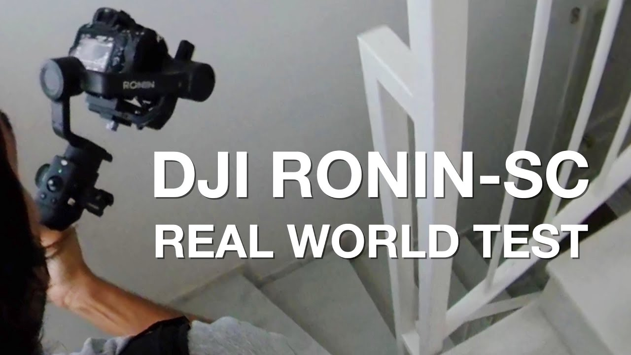 DJI Ronin-SC Real World Test