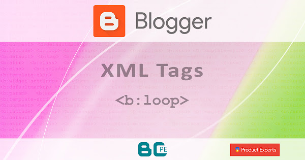 Blogger - Les boucles <b:loop>